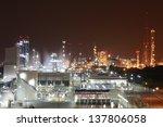 night scene of chemical plant   ...   Shutterstock . vector #137806058