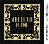 modern art deco frame. vintage... | Shutterstock .eps vector #1378599623