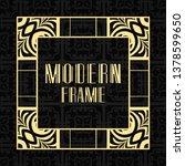 modern art deco frame. vintage... | Shutterstock .eps vector #1378599650