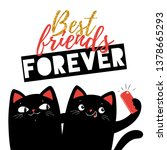 best friend forever cats ... | Shutterstock .eps vector #1378665293
