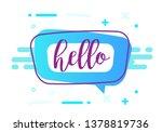 hello coloful speech banner... | Shutterstock .eps vector #1378819736