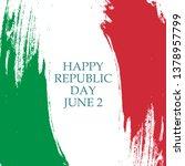 italian republic day  june 2... | Shutterstock .eps vector #1378957799
