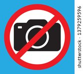 no cameras allowed sign. red... | Shutterstock .eps vector #1379259596
