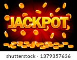 jackpot and falling from the... | Shutterstock . vector #1379357636