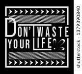 typography motivational slogan   Shutterstock .eps vector #1379390840