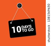 10 days to go sign | Shutterstock .eps vector #1381569650