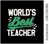 world's best teacher typography ... | Shutterstock .eps vector #1381785380
