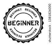 grunge black beginner word... | Shutterstock .eps vector #1381826000