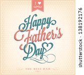 happy father's day... | Shutterstock .eps vector #138192176