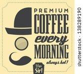 typographic retro coffee... | Shutterstock .eps vector #138289190