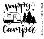 Happy Camper Vector Download. ...