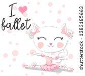 i love ballet. girlish... | Shutterstock .eps vector #1383185663