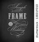 chalk  premium frame ... | Shutterstock .eps vector #138319310