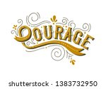 courage lettering quote... | Shutterstock .eps vector #1383732950
