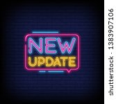 new update neon text vector... | Shutterstock .eps vector #1383907106