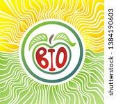 sign bio. apple. beautiful... | Shutterstock .eps vector #1384190603