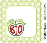 sign bio. apple. beautiful... | Shutterstock .eps vector #1384190693