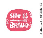 she is brave. hand drawn... | Shutterstock .eps vector #1384207196