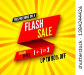 this weekend only flash sale... | Shutterstock .eps vector #1384244426