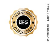 modern gold sign up now stamp.... | Shutterstock .eps vector #1384474613