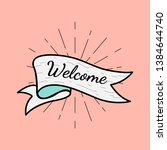 banner with a text welcome... | Shutterstock .eps vector #1384644740