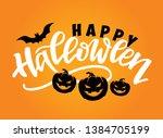 happy halloween   hand drawn...   Shutterstock .eps vector #1384705199