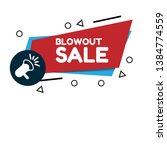 blowout sale banner. label with ...   Shutterstock .eps vector #1384774559
