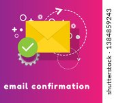 concept of email confirmation.... | Shutterstock .eps vector #1384859243