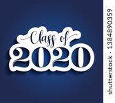 class of 2020 congratulations...   Shutterstock .eps vector #1384890359
