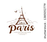eiffel tower paris sketching... | Shutterstock .eps vector #1385052779