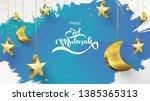 eid mubarak greeting card... | Shutterstock .eps vector #1385365313
