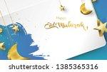 eid mubarak greeting card... | Shutterstock .eps vector #1385365316
