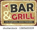 bar and grill retro tin sign... | Shutterstock .eps vector #1385603339