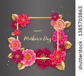 mother's day greeting card with ...   Shutterstock . vector #1385703863