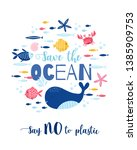 save the ocean and cartoon... | Shutterstock .eps vector #1385909753