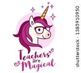 cute unicorn teacher wearing... | Shutterstock .eps vector #1385910950