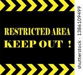 restricted area warning....   Shutterstock .eps vector #1386109499