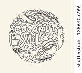 coconut milk hand drawn... | Shutterstock .eps vector #1386405299