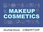 makeup cosmetics word concepts... | Shutterstock .eps vector #1386497249