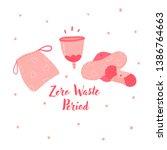 zero waste menstrual cup and... | Shutterstock .eps vector #1386764663