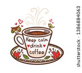 cup of coffee and hand drawn...   Shutterstock .eps vector #1386884063