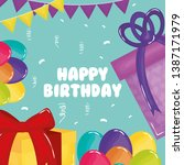 happy birthday card with gifts... | Shutterstock .eps vector #1387171979