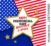 happy memorial day   star with... | Shutterstock .eps vector #1387549880