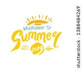welcome to summer 2019. vector... | Shutterstock .eps vector #1388484269