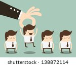 businessman choosing worker... | Shutterstock .eps vector #138872114