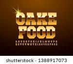 vector golden sign cake food...   Shutterstock .eps vector #1388917073