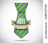 Father's Day Card Design. EPS 10 vector, grouped for easy editing. No open shapes or paths. - stock vector