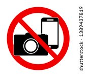 a photo and phone forbidden... | Shutterstock .eps vector #1389437819