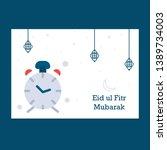 eid mubarak greeting card... | Shutterstock .eps vector #1389734003