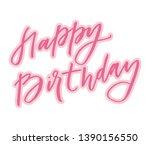 happy birthday lettering... | Shutterstock . vector #1390156550